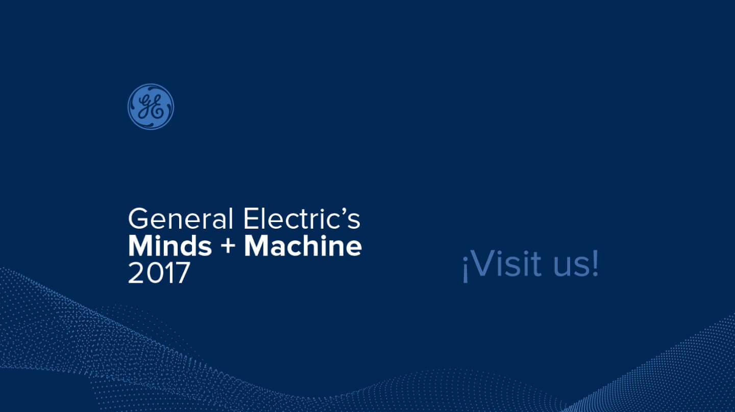 Plethora IIoT consolidates its international presence at General Electric's Minds + Machine 2017 in San Francisco